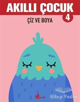 Çınar Yayınları - Çiz ve Boya - Akıllı Çocuk 4