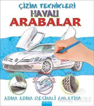 Mavibulut Yayınları - Çizim Teknikleri: Havalı Arabalar
