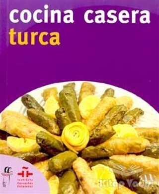 Oğlak Yayıncılık - Cocina Casera Turca (İspanyolca)