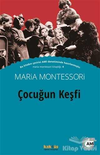 Kaknüs Yayınları - Çocuğun Keşfi
