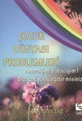 Selis Kitaplar - ÇOCUK DÜNYASI PROBLEMLERİ - CEP SERİSİ / Ş.YILDIZ Selis Kitaplar