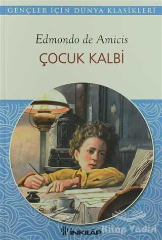 İnkılap Kitabevi - Gençlik Kitapları - Çocuk Kalbi