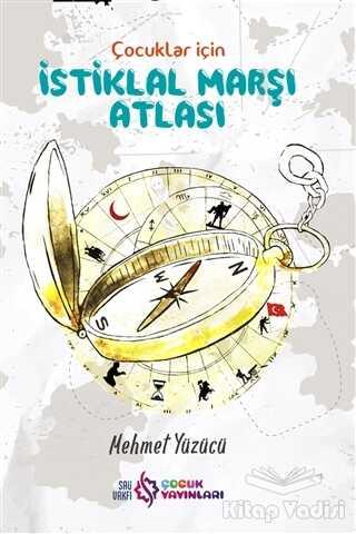 SAÜ Vakfı Çocuk Yayınları - Çocuklar İçin İstiklal Marşı Atlası