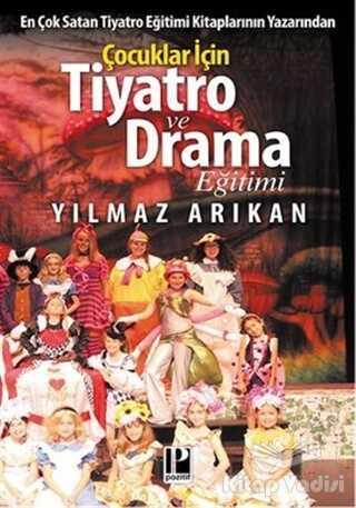 Pozitif Yayınları - Çocuklar için Tiyatro ve Drama Eğitimi