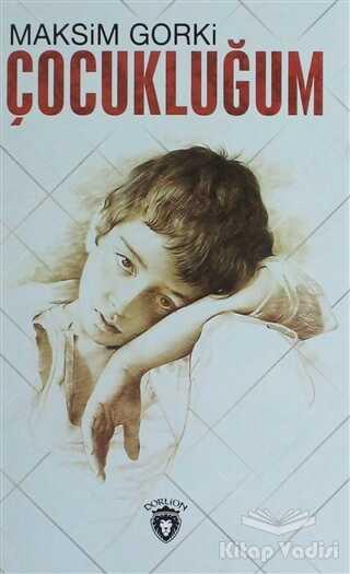 Dorlion Yayınevi - Çocukluğum