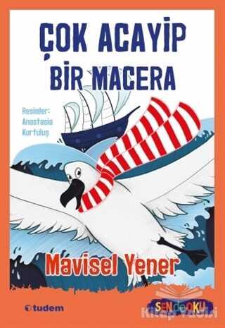 Tudem Yayınları - Çok Acayip Bir Macera