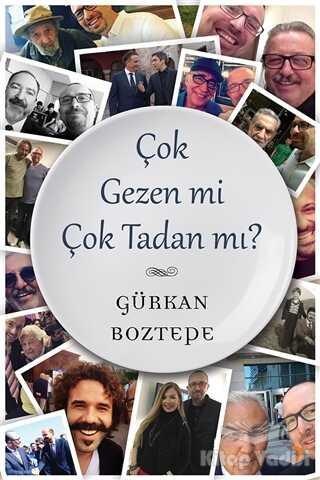 Cinius Yayınları - Çok Gezen mi Çok Tadan mı?