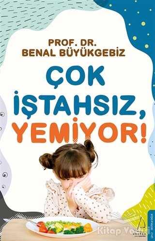 Destek Yayınları - Çok İştahsız Yemiyor!