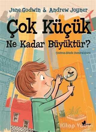 Çınar Yayınları - Çok Küçük Ne Kadar Büyüktür?