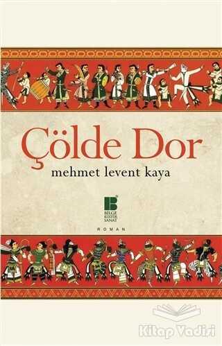 Bilge Kültür Sanat - Çölde Dor