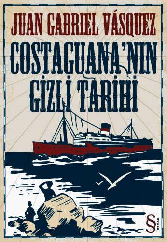 Everest Yayınları - Costaguana'nın Gizli Tarihi