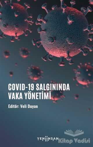 Yeni İnsan Yayınları - COVID-19 Salgınında Vaka Yönetimi
