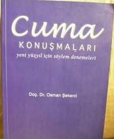 Rağbet Yayınları - CUMA KONUŞMALARI / OSMAN ŞEKERCİ Rağbet