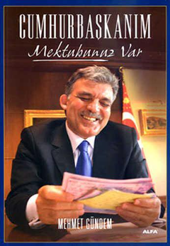 Alfa Yayınları - Cumhurbaşkanım Mektubunuz Var
