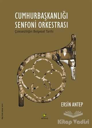 ELMA Yayınevi - Cumhurbaşkanlığı Senfoni Orkestrası