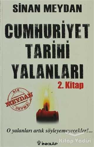 İnkılap Kitabevi - Cumhuriyet Tarihi Yalanları 2. Kitap