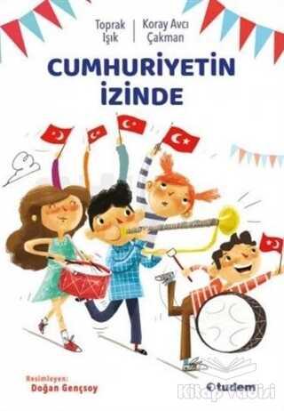 Tudem Yayınları - Cumhuriyetin İzinde