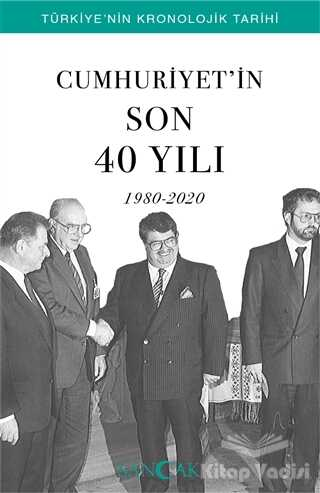 Sancak Yayınları - Cumhuriyet'in Son 40 Yılı (1980-2020)