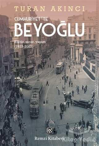 Remzi Kitabevi - Cumhuriyet'te Beyoğlu