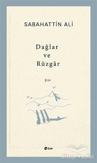 Şule Yayınları - Dağlar ve Rüzgar