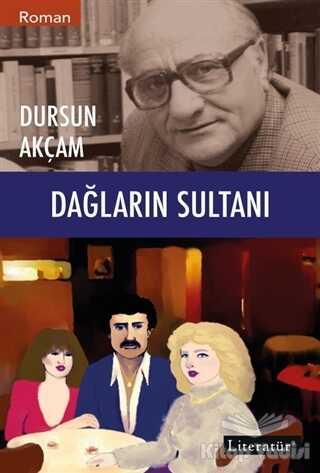 Literatür Yayıncılık - Dağların Sultanı