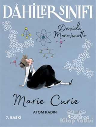 Domingo Yayınevi - Dahiler Sınıfı: Marie Curie - Atom Kadın