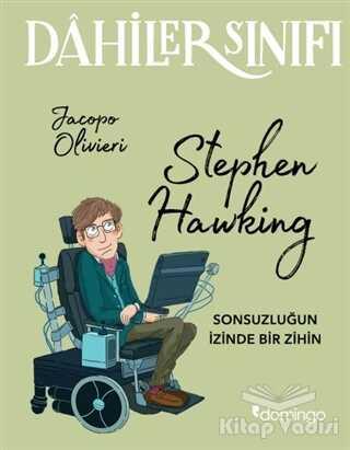 Domingo Yayınevi - Dahiler Sınıfı: Stephen Hawking