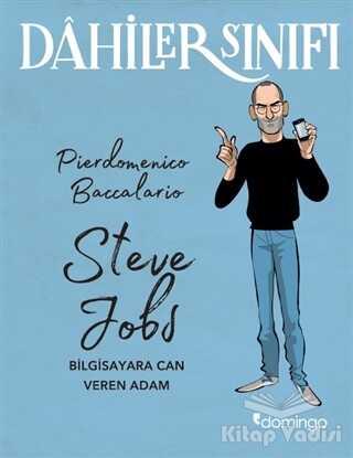Domingo Yayınevi - Dahiler Sınıfı: Steve Jobs