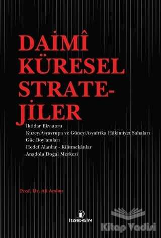 İskenderiye Yayınları - Daimi Küresel Stratejiler