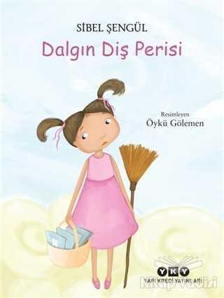 Yapı Kredi Yayınları - Dalgın Diş Perisi