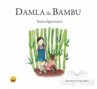 Kuraldışı Yayınevi - Damla İle Bambu