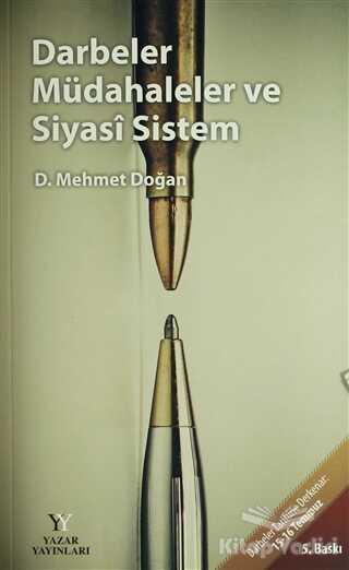 Yazar Yayınları - Darbeler Müdahaleler ve Siyasi Sistem