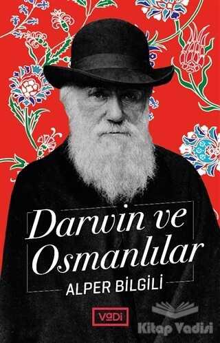 Vadi Yayınları - Darwin ve Osmanlılar
