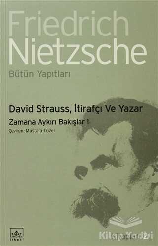 İthaki Yayınları - David Strauss, İtirafçı ve Yazar