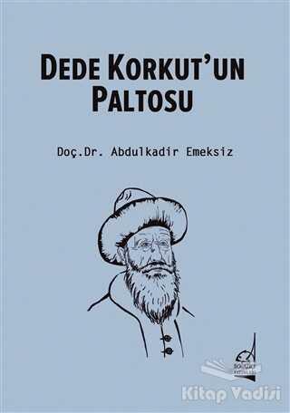 Boğaziçi Yayınları - Dede Korkut'un Paltosu