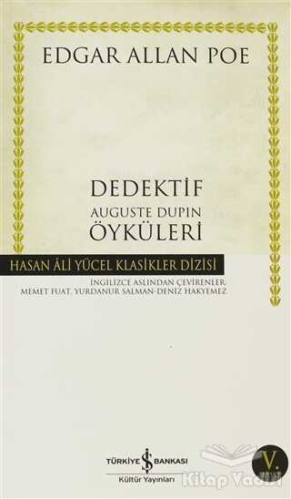 İş Bankası Kültür Yayınları - Dedektif Auguste Dupin Öyküleri