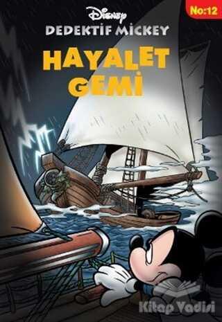 Doğan Egmont Yayıncılık - Dedektif Mickey 12 : Hayalet Gemi