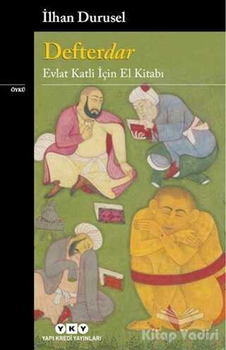 Yapı Kredi Yayınları - Defterdar - Evlat Katli İçin El Kitabı