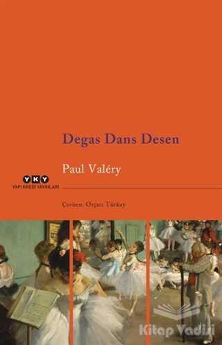 Yapı Kredi Yayınları - Degas Dans Desen