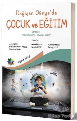 Eğiten Kitap - Değişen Dünya'da Çocuk ve Eğitim
