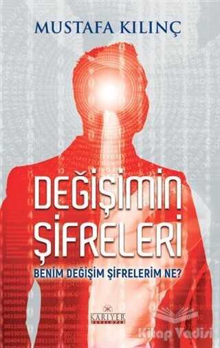 Kariyer Yayınları - Değişimin Şifreleri