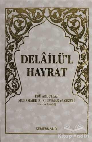Semerkand Yayınları - Delailü'l Hayrat