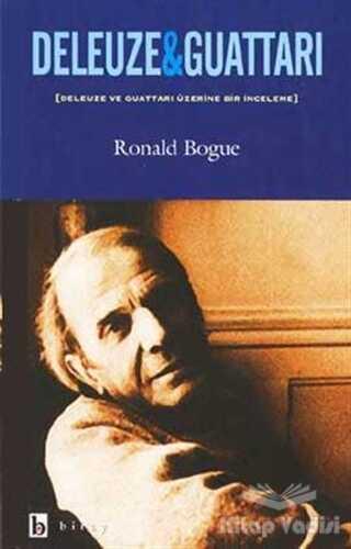 Birey Yayıncılık - Deleuze & Guattari Deleuze ve Guattari Üzerine Bir İnceleme