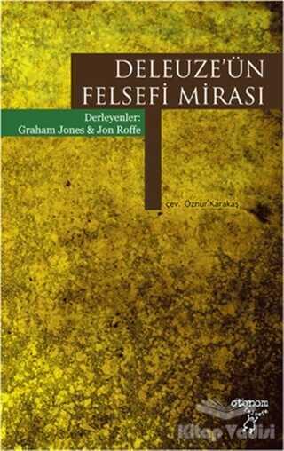 Otonom Yayıncılık - Deleuze'ün Felsefi Mirası