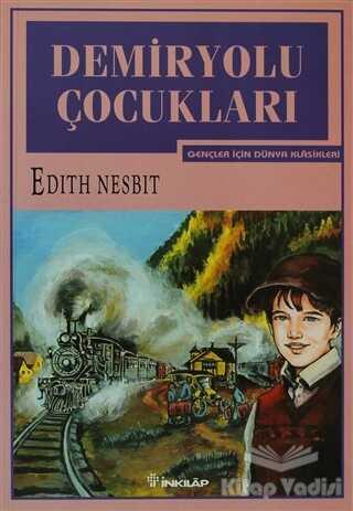 İnkılap Kitabevi - Gençlik Kitapları - Demiryolu Çocukları