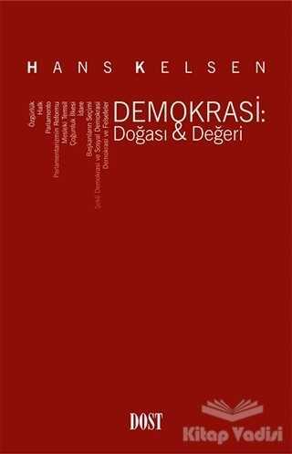 Dost Kitabevi Yayınları - Demokrasi: Doğası - Değeri