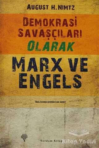 Yordam Kitap - Demokrasi Savaşçıları Olarak Marx ve Engels