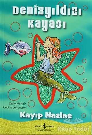 İş Bankası Kültür Yayınları - Denizyıldızı Kayası - Kayıp Hazine