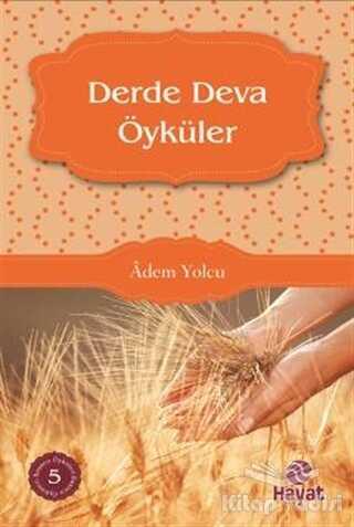 Hayat Yayınları - Derde Deva Öyküler