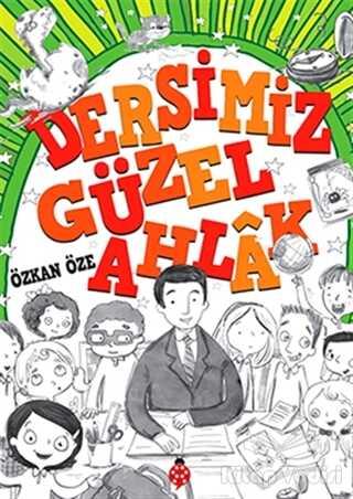 Uğurböceği Yayınları - Dersimiz Güzel Ahlak